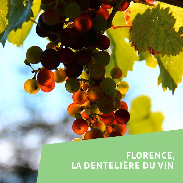 Florence, la dentelière du vin