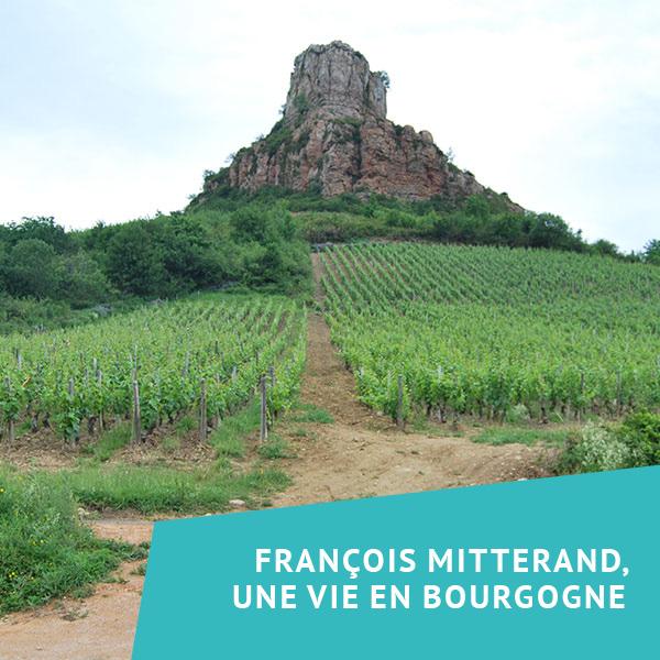 François Mitterand, une vie en Bourgogne